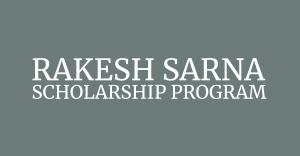 Rakesh Sarna Scholarships